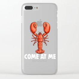 Come At Me Lobster Ocean Sea Creature Clear iPhone Case