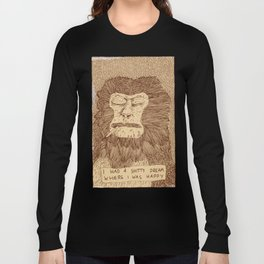 Dreams suck. Long Sleeve T-shirt