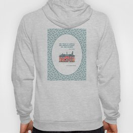 Jane Austen house and quote Hoody