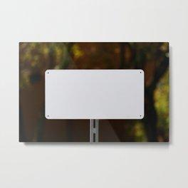 White Sign Metal Print