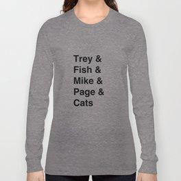 Phish Priorities by Tweezburger Long Sleeve T-shirt