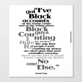 Racist Trump Quote 3 Canvas Print