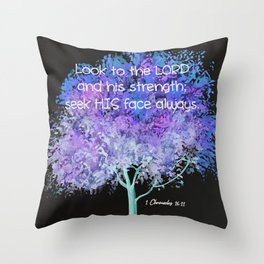 Look To The Lord 1 Chronicles 16:11 Throw Pillow