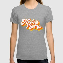 Hoochie mama T-shirt