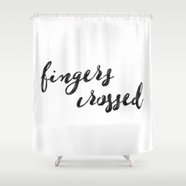 Fingers Crossed Shower Curtain
