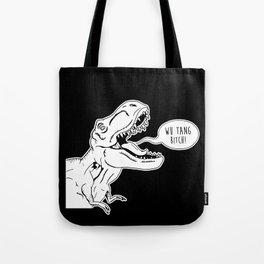 Wu Tang Bitch T-Rex Tote Bag