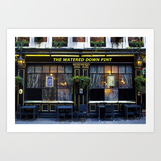The Watered Down Pint Art Print
