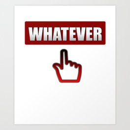 Whatever you say - Hand Sign Art Print