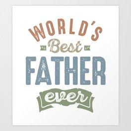 World's Best Father Art Print