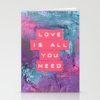all you need is love Stationery Cards featuring LOVE IS ALL YOU NEED by INA FineArt