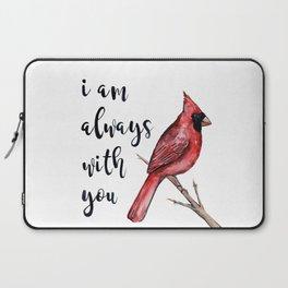 I Am Always With You, Cardinal Laptop Sleeve