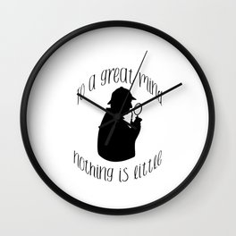 Sherlock, To a great mind quote Wall Clock