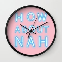 How about nah Wall Clock