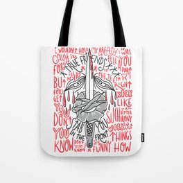 True fiends Stab you in the front Tote Bag