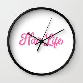 Womens Hair Life Hairdresser Gift Salon Hairstylist Print Wall Clock