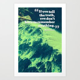 Inspirational Quotes - Motivational - 127 Truth Art Print