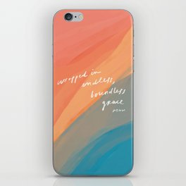 wrapped in endless, boundless grace iPhone Skin