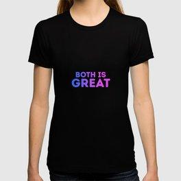 Both Is Great Funny Bisexual LGBT Bi Pride Flag Colors Humor Pun Design Cool Gift T-shirt