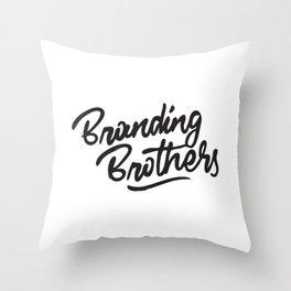 Branding Brothers Throw Pillow