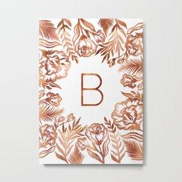 Letter B - Faux Rose Gold Glitter Flowers Metal Print