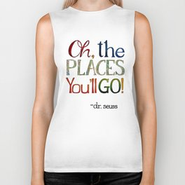 Oh the places you'll go! Biker Tank
