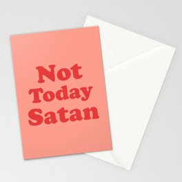 Not Today Satan, Funny, Quote Stationery Cards