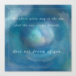 Malazan: The Sea Does Not Dream Canvas Print
