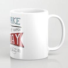 Go Make Today Mug
