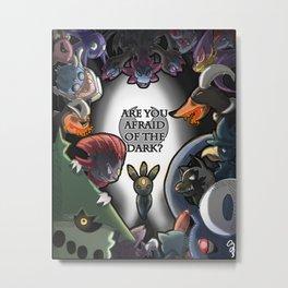 Are you Afraid of the Dark?  Metal Print