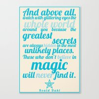 roald dahl Canvas Prints featuring Roald Dahl / Typography Quote by Farquharson