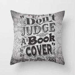 Don't Judge Throw Pillow
