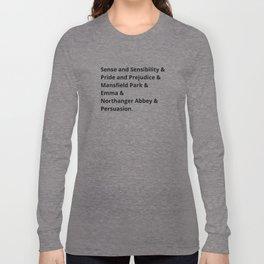 The Jane Austen's Novels I Long Sleeve T-shirt