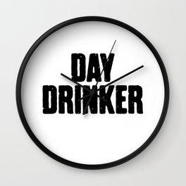 Day Drinker Wall Clock