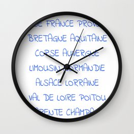 france's region - France, Français,française, French,romantic,love,gastronomy Wall Clock