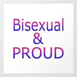 Bisexual and Proud (white bg) Art Print