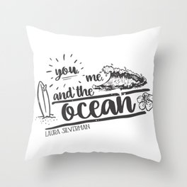 You, Me, and the Ocean Throw Pillow