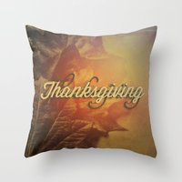 thanksgiving Throw Pillows featuring Thanksgiving   by SeraphimChris