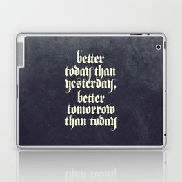 be better Laptop & iPad Skin