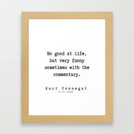 53   | Kurt Vonnegut Quotes | 191006 Framed Art Print