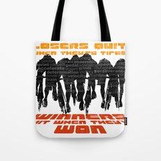 Winners & Losers Tote Bag