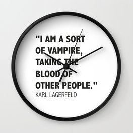 A Karl's Lagerfeld quote Wall Clock
