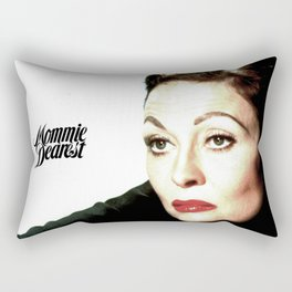 Mommie Dearest Rectangular Pillow