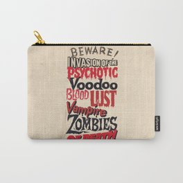B Movie Beware Carry-All Pouch