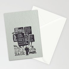 We are held back by our past.... Stationery Cards