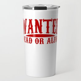 Old West Collectible Wanted Wild West Collection Travel Mug