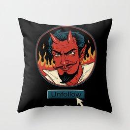 Unfollow the Devil Throw Pillow
