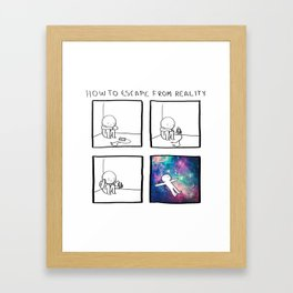 HOW TO: Escape from reality Framed Art Print
