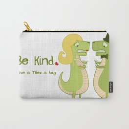 Give a T.Rex a Hug Carry-All Pouch