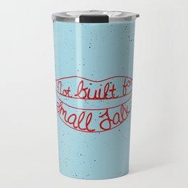 Not Built For Small Talk Travel Mug