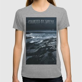 Courted by sirens T-shirt